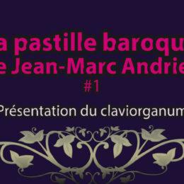 Ecoutez Les pastilles baroques de Jean-Marc Andrieu